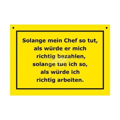 """Türschild Baustellenschild """"Solange mein Chef"""" - Verbotene Schilder"""