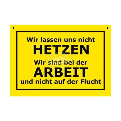 """Türschild Baustellenschild """"Wir lassen uns nicht Hetzen"""" - Verbotene Schilder"""
