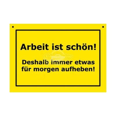 """Türschild Baustellenschild """"Arbeit ist schön"""" - Verbotene Schilder"""