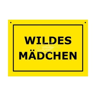 """Türschild Baustellenschild """"Wildes Mädchen"""" - Verbotene Schilder"""