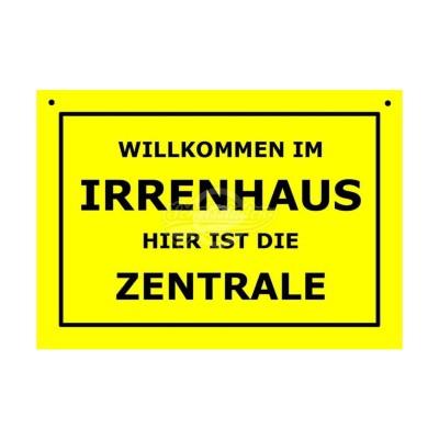 """Türschild Baustellenschild """"Irrenhaus"""" - Verbotene Schilder"""