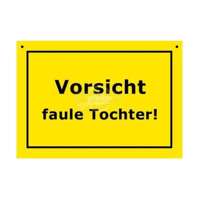 """Türschild Baustellenschild """"Faule Tochter"""" - Verbotene Schilder"""