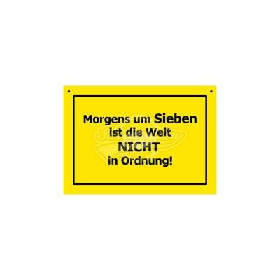 """Türschild Baustellenschild """"Morgens um Sieben"""" - Verbotene Schilder"""