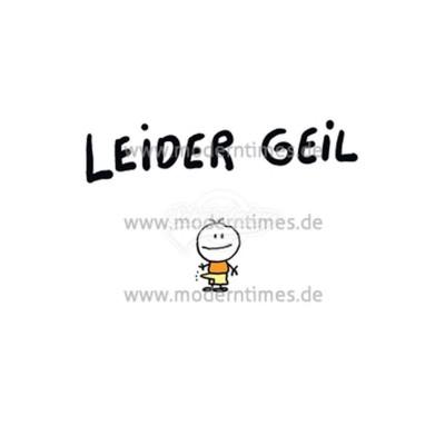 """Postkarte """"Leider Geil"""""""