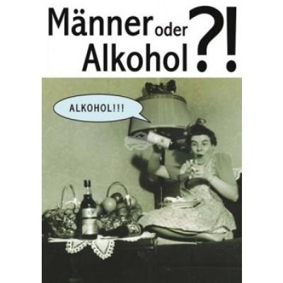 "Postkarte ""Männer oder Alkohol"""