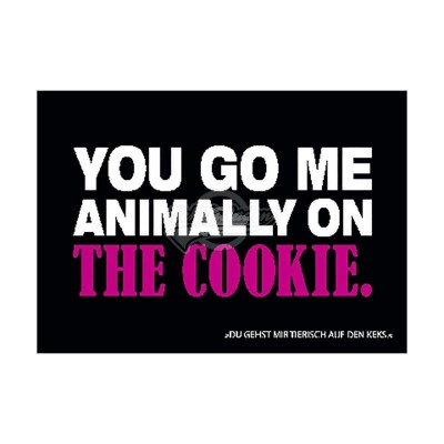 "Postkarte Forbetter Your English ""You go me animally on the cookie"""