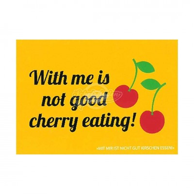 "Postkarte Forbetter Your English ""With me is not good cherry eating"""