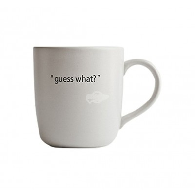"Tasse ""Guess What"""