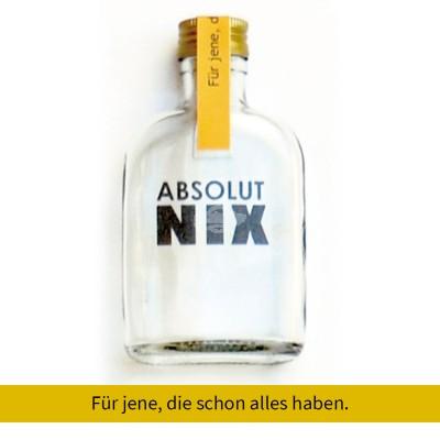"""Absolut Nix Flasche """"Für jene die schon alles haben"""""""