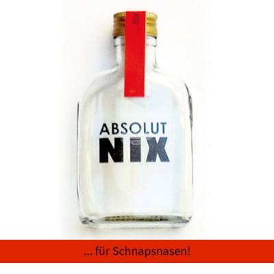 """Absolut Nix Flasche """"Für Schnapsnasen"""""""