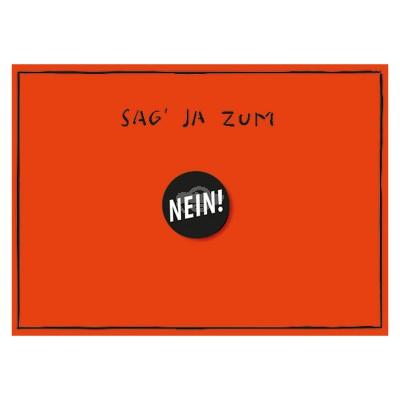 """Geschenkkarte """"Sag ja zum nein"""" mit Button"""