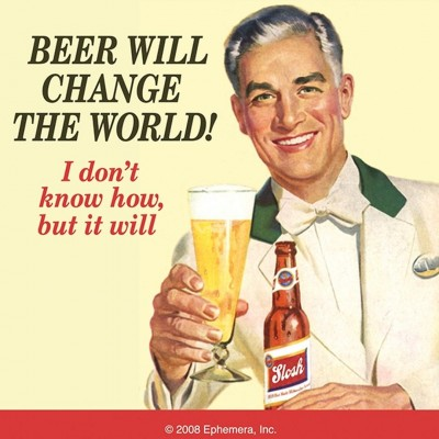 "Untersetzer ""Beer will change the world"" - 50s"