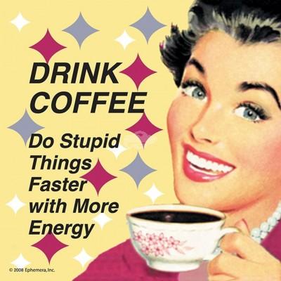 """Untersetzer """"Drink coffee"""" - 50s"""