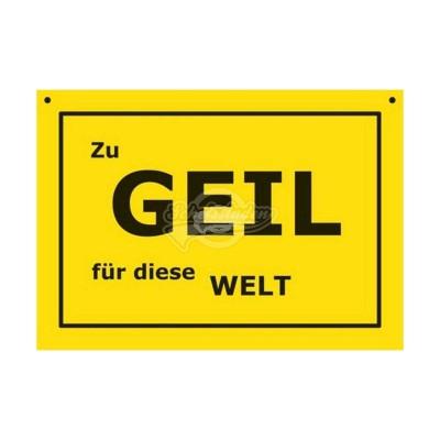 """Türschild Baustellenschild """"Geil"""" - Verbotene Schilder"""