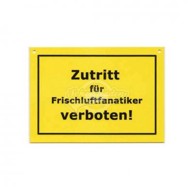 """Türschild Baustellenschild """"Frischluftfanatiker"""" - Verbotene Schilder"""