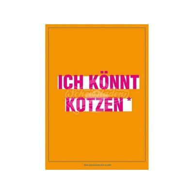 """Postkarte für ver- und geliebte """"Ich könnte kotzen"""""""