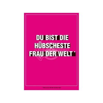 """Postkarte für ver- und geliebte """"Du bist die hübscheste Frau der Welt"""""""
