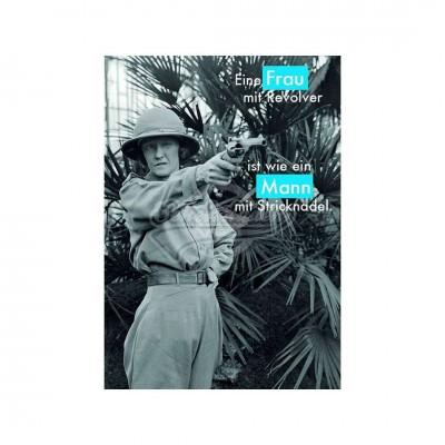 "Postkarte ""Frau mit Revolver"""