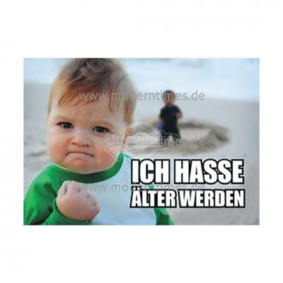 """Postkarte """"Ich hasse älter werden"""""""