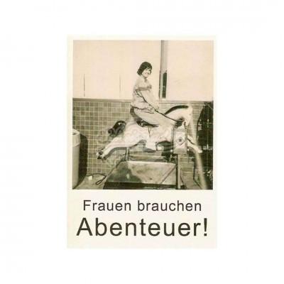 """Postkarte """"Frauen brauchen Abenteuer"""""""
