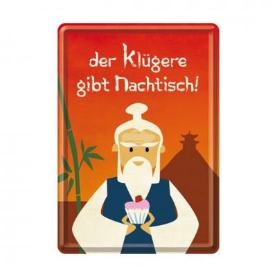 """Blechpostkarte """"Der klügere gibt Nachtisch"""" Nostalgic Art-Auslaufartikel"""