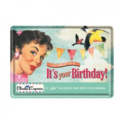 "Blechpostkarte ""Its Your Birthday - Say it 50s"" Nostalgic Art"