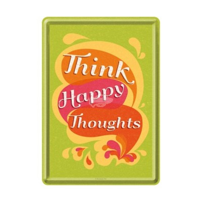 """Blechpostkarte """"Think Happy"""" - Nostalgic Art"""