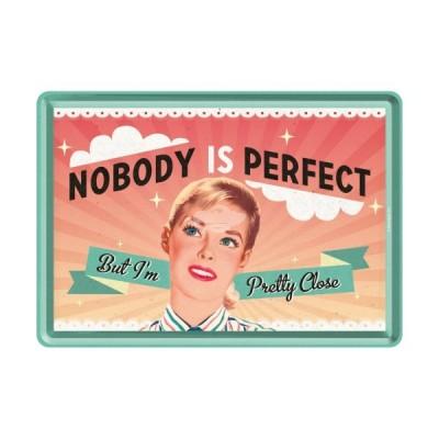 "Blechpostkarte ""Nobody is..."" - Nostalgic Art"