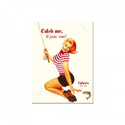 "Magnet ""Catch me if you can - Pin Up"" Nostalgic Art-Auslaufartikel"