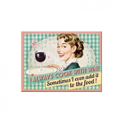 "Magnet ""Cook With Wine - Say it 50s"" Nostalgic Art"