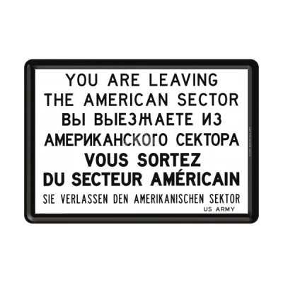 "Blechpostkarte ""You are leaving the american Sector"" Nostalgic Art"
