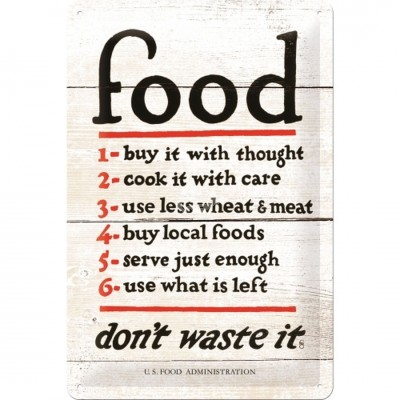 "Blechschild ""Food Don't Waste It"" Nostalgic Art"