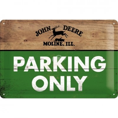 "Blechschild ""John Deere - Parking Only"" Nostalgic Art"