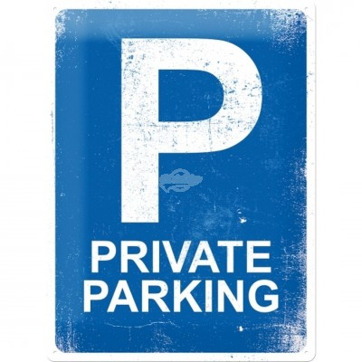 "Blechschild ""Private Parking"" Nostalgic Art"