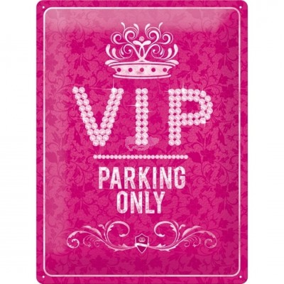 "Blechschild VIP- Parking Only"" Nostalgic Art"