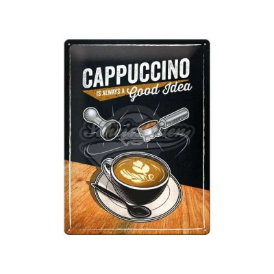 "Blechschild ""Cappuccino Good Idea"" Nostalgic Art"
