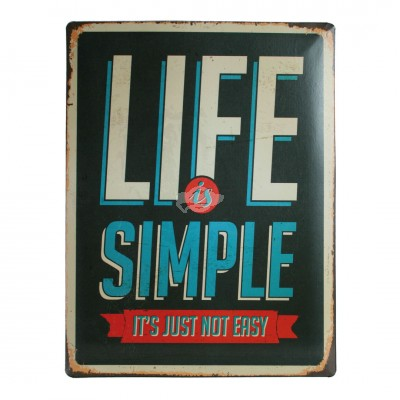 "Blechschild Nostalgie ""Life is simple"""