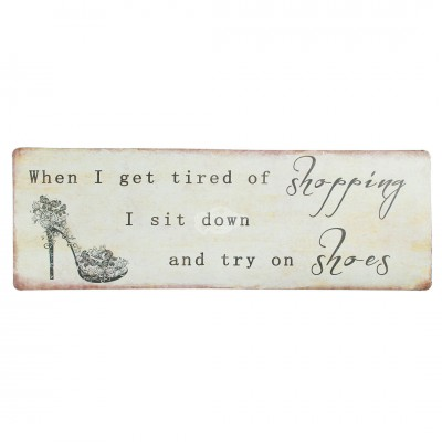 "Blechschild Nostalgie ""When i get tired..."""