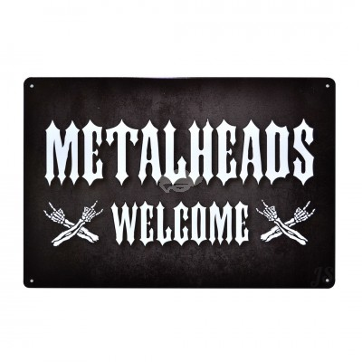 Blechschild ''Metalheads Welcome''