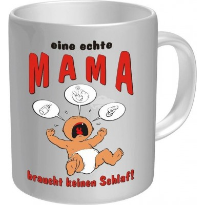 """Tasse """"Eine echte Mama braucht keinen Schlaf"""""""