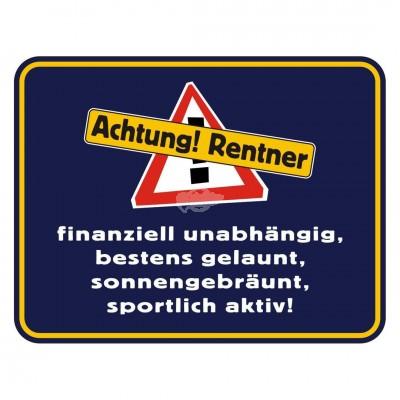 "Blechschild ""Achtung Rentner"""