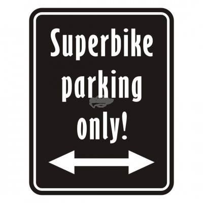 "Blechschild ""Superbike parking only"""