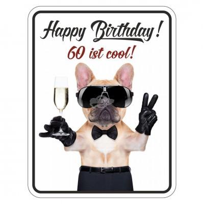 Blechschild Geburtstag Happy Birthday 60 ist cool