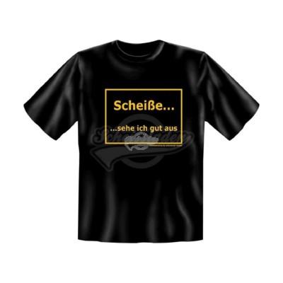 """T-Shirt """"Scheiße ... sehe ich gut aus"""" Eitelkeit Hübsch - Größe L"""