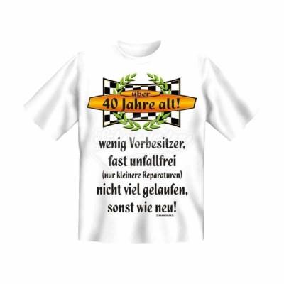 """T-Shirt """"Vorbesitzer 40"""" - Größe XL"""